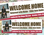 PRINTED 'Welcome Home' BANNER / LDS Mission / Deployment / Missionary  Homecoming or Farewell / #Missionary #ReturnwithHonor #LDSMission