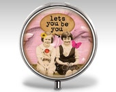 Personalized Pill Case, Pill Box, Funny Best Friend Gift, Pill Container, Trinket Box, Birthday Gift for Her, Mint Case, Jewelry Box P20