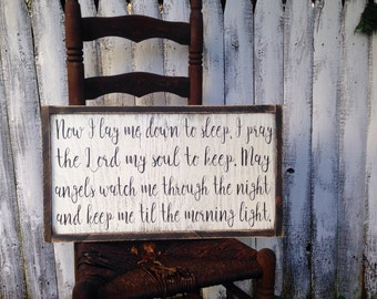 Now I Lay Me Down To Sleep I Pray the Lord My Soul to Keep Rustic Distressed Farmhouse Style Framed Wood Sign Nursery Childs Room 13.5x24
