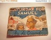 "25% Off Storewide Sale Rare1941 ""Saturday For Samuel"" By Le Grand Henderson Hardcover Book"