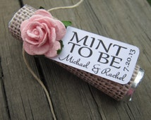 "Mint wedding Favors - Set of 24 mint rolls - ""Mint to be"" favors with personalized tag - burlap, pale pink, rose, rustic, shabby chic"