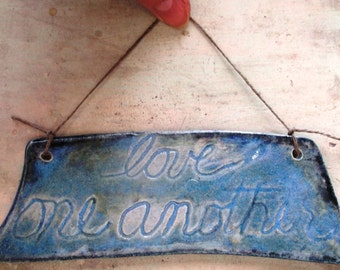 Blue w Black Love One Another Multi Glazed Wall Hanger