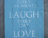Live Laugh Lve Wooden Pallet Sign- Blue