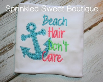 Beach Hair Don't Care Anchor Applique Embroidery Girls Summer Shirt Tank Custom Monogram