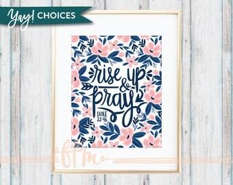 Rise Up & Pray - Luke 22:46 Print