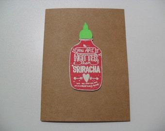 Anniversary/Love Card - Sriracha Card - You Are Hotter Than Sriracha - BLANK Inside