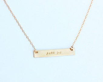 Quote gold bar necklace says just be