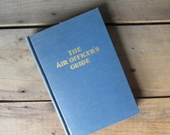 The Air Officer's Guide Vintage Military Book 1948 Military Service Publishing