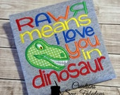 Rawr Means I Love You In Dinosaur - Boys Embroidered Shirt or Bodysuit - Jurassic Park, Jurassic World Shirt - Dinosaur Shirt
