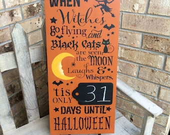 Halloween Chalkboard Countdown Sign When Witches Go Flying and Black Cats are Seen