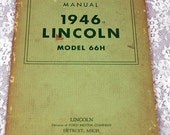 1946 Lincoln Model 66-H Operators Manual, Lincoln, a Division of the Ford Motor Company , Antique Operators Manual #73