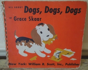 Dogs, Dogs, Dogs--Mid-Century Book with Charming Illustrations