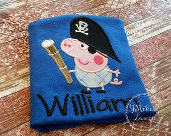 Pirate George Peppa Pig Birthday  - Embroidered Birthday Shirt - Customizable -  Infant to Youth 104