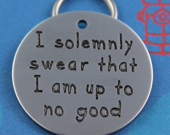 LARGE Funny Pet Tag - Custom Engraved Dog Tag - I solemnly swear that I am up to no good - Name and Number on  Back