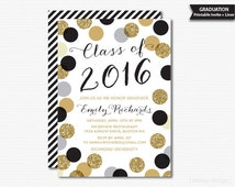 Printable Graduation Invitation Black Gold Polka Dots Graduation Party Class of 2016 Grad Celebration Graduation Invite Digital PDF Glitter