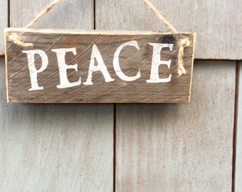 Peace Rustic Sign
