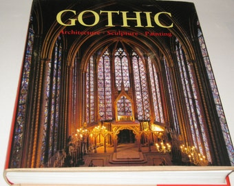The Art of GOTHIC Architecture Sculpture Painting Rolf Toman, Achim Bednorz