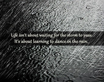 Dance Quote, Dancing Quote, Quotes For Dancers, Rain Picture, Dance Print,