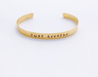 Just Breathe Bracelet - Yoga Jewelry -Personalized  Hand Stamped Metal Cuff Mantra - Positive Affirmation - Inhale Exhale