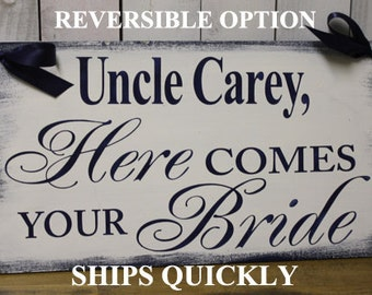 Uncle Here Comes Your BRIDE Sign/Photo Prop/U Choose Colors/Great Shower Gift/Navy/White/Rustic/Wedding Sign/Wood Sign/Reversible Options