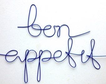 "Soft cursive ""bon appetit"" wall phrase aluminium wire"