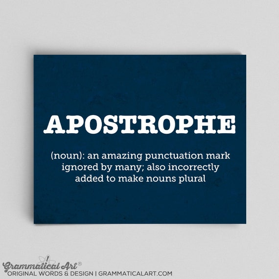 Apostrophe Poster Grammar Poster Librarian Gifts Writer Gifts for Editors Punctuation Poster Sarcastic Posters Funny Grammar Police Rules