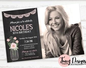 Mason Jar 30th Birthday Invitation, Adult Photo Invitation, Chalkboard 30th Invitation, Adult Invitations, 40th Invitation, 21st Party