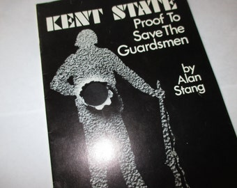 Vintage Kent State Proof to Save the Guardsmen by Alan Stang