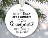 Birth Announcement Ornament, Pregnancy Ornament, Grandparents Ornament, Personalized baby Ornament Only the best parents get promoted OR568