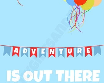 """Disney Up """"Adventure Is Out There"""" 8x10 Printable Instant Download"""