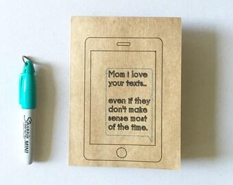 Mom your texts don't make sense card