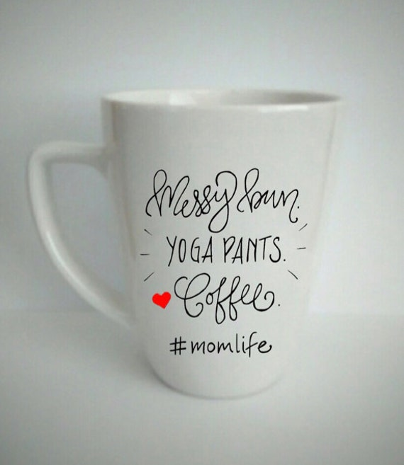 Messy Bun Yoga Pants Coffee Hashtag Momlife Funny By