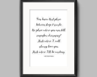 Peter Pan Quote Calligraphy Poster | Love Quote  | Book Art | Nursery Wall Art | Wall Poster | Classic Books