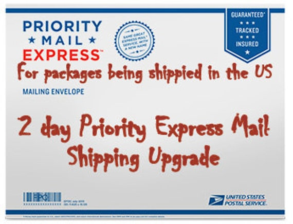 USPS Priority Mail Express 2 day shipping upgrade for orders