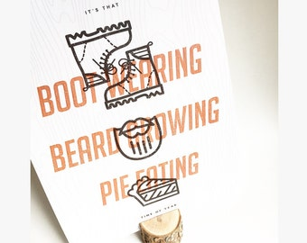 Boots, Beards, and Pie Time of Year Poster