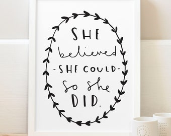 """8x10"""" She believed she could so she did quote print - typography poster - inspirational wall art - Motivational Typography Print -"""