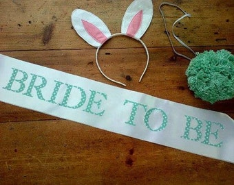Hen Party Sash - Bride to Be - Handmade