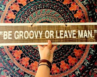 Be Groovy or Leave Man by Bob Dylan