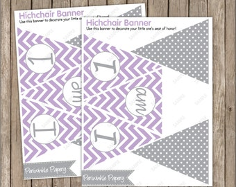 10% Off Saleinstant  Download --Lilac / Lavander, Gray, Chevron, Polka dots  I am 1 First Birthday  Printable High Chair Banner -  Printable