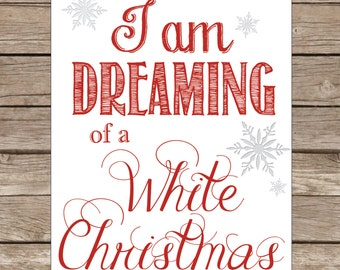 Christmas Printable, Dreaming of a White Christmas in Red and White snowflake printable printable christmas mantel decor