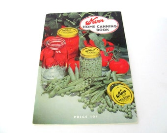 Vintage Canning Recipe Booklet, 1940's Kerr Home Canning Book, Vintage Cookbook, Mason Jars, 1940's Recipes