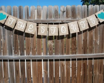 Custom Burlap Name Banner - The Stout's - Wedding/Engagement/Anniversary/Pictures
