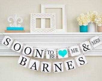 Bridal Shower, Soon to Be Banner, Engagement Banner, Engagement Party Decor, Bridal Shower Decor, Glitter Teal Bridal Shower, B202