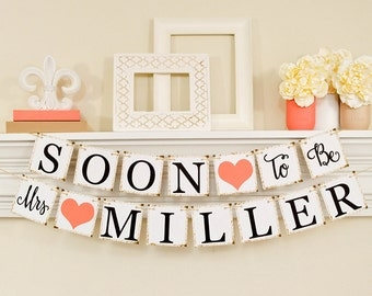 Coral Bridal Shower, Bridal Shower Banner, Soon To Be Mrs Banner, Bridal Shower Decorations, Coral Bridal Shower Decor, B206