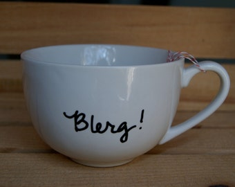 Blerg! 30 Rock mug. Tina fey mug.