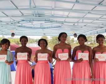 Just Wait Until You See Her | Bridesmaids accessories | Wedding Signs |  Wedding Party Signs | Here Comes the Bride | Wedding Decor | 6pc