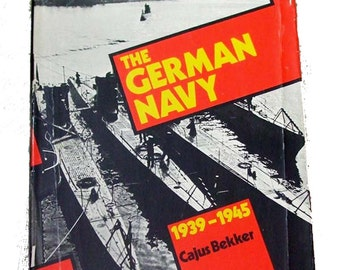 Vintage Book The German Navy 1939-1945 Fully Illustrated with World War II Photos