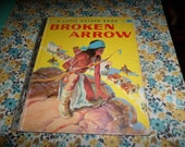 Little Golden Book Broken Arrow Native American Story 1957 A First Edition