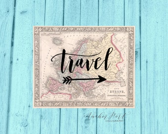 Travel hand brush lettering on vintage map of Europe with arrow digital art print