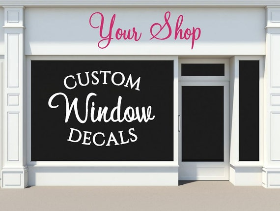 custom storefront window decals business shop signs With custom window lettering for business